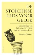 Massimo Pigliucci , De stoïcijnse gids voor geluk