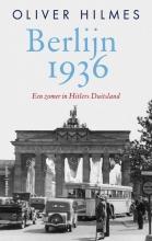 Oliver  Hilmes Berlijn 1936
