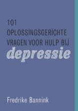 Frederike Bannink , 101 oplossingsgerichte vragen voor hulp bij depressie