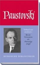 Konstantin  Paustovski Verhaal van een leven 1. Verre jaren & Onrustige jeugd
