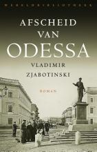 Zjabotinski, Vladimir Afscheid van Odessa