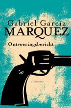 Gabriel  García Márquez Ontvoeringsbericht