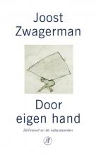 Joost  Zwagerman Door eigen hand