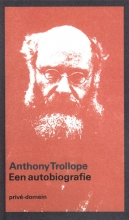 Anthony  Trollope Een autobiografie (POD)