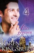 Karen  Kingsbury Alles gegeven - Het witte doek 4