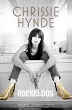 Chrissie  Hynde Roekeloos