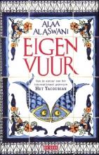 Alaa al Aswani Eigen vuur