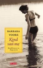 Voors, Barbara Kind van me