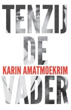 Karin  Amatmoekrim Tenzij de vader