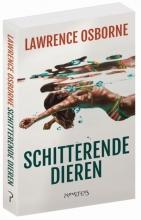 Lawrence Osborne , Schitterende dieren