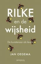 Jan Oegema , Rilke en de wijsheid