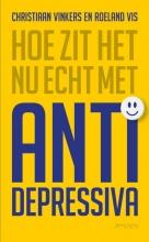 Roeland Vis Christiaan Vinkers, Hoe zit het nu echt met antidepressiva