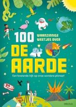 , 100 waanzinnge weetjes over de aarde