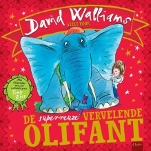 David  Walliams De superreuzevervelende olifant