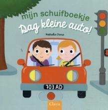 Nathalie Choux , Dag kleine auto!