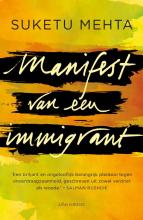 Suketu Mehta , Manifest van een immigrant