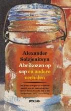 Alexander  Solzjenitsyn Abrikozen op sap