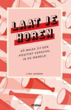 Lisa Jansen , Laat je horen