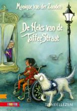 Monique van der Zanden , De heks van de toffeestraat