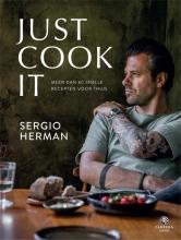 Sergio  Herman Just Cook It