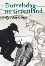 Ype  Poortinga Duivelsdag op Groenland