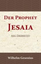 Wilhelm Gesenius , Der Prophet Jesaia