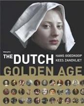 Hans  Goedkoop, Kees  Zandvliet The Dutch Golden Age