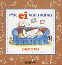 Babette  Cole Het ei van mama