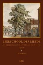 T.M.M. Mattheij , Leerschool der liefde