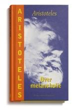 Aristoteles , Over melancholie