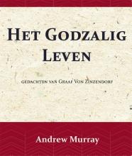 Nikolaus van Zinzendorf Andrew Murray, Het Godzalig leven