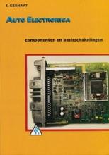 E. Gernaat , Auto elektronica Componenten en basisschakelingen