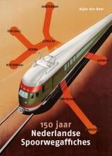 Arjan den Boer , 150 jaar Nederlandse Spoorwegaffiches