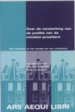 D.J.  Eppink, R.J.  Hoekstra Over de versterking van de positie van de minister-president