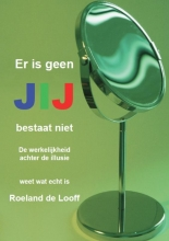 Roeland de Looff , Jij bestaat niet
