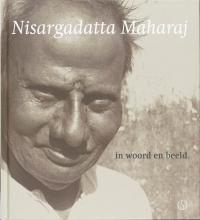 , Nisargadatta Maharaj in woord en beeld