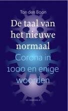 Ton den Boon , De taal van het nieuwe normaal