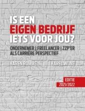 Karel Wijne Karen Romme, Is een eigen bedrijf iets voor jou? Editie 2021-2022