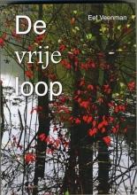 Eef  Veenman De vrije loop