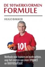 Hugo Bakker , De 101werkvormen formule