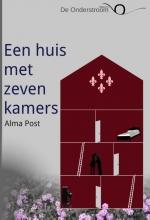 Alma  Post Een huis met zeven kamers
