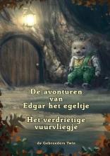 De gebroeders Twin De avonturen van Edgar het Egeltje