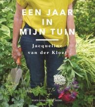 Jacqueline van der Kloet , Een jaar in mijn tuin