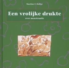 Martine F. Delfos , Een vrolijke drukte