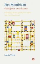 Louis  Veen Piet Mondriaan - Schrijven over kunst