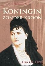 Hans H. Ester , Koningin zonder kroon