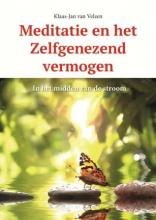 Klaas-Jan van Velzen Meditatie en het Zelfgenezend vermogen