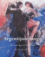 Johan  Meijering Argentijnse tango
