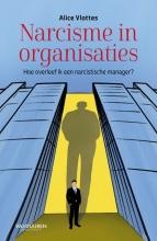 Alice Vlottes , Narcisme in organisaties