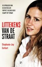 Stephanie-Joy Eerhart , Littekens van de straat
